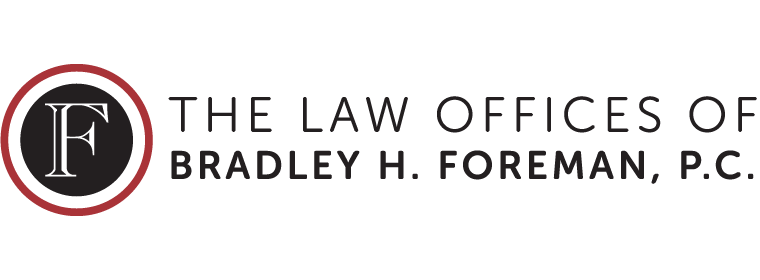 The Law Offices of BRADLEY H. FOREMAN, P.C.